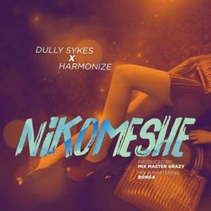 Dully Sykes - Nikomeshe ft. Harmonize